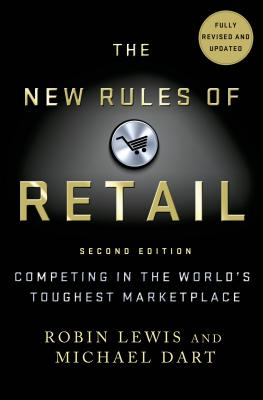 The New Rules of Retail By Lewis, Robin/ Dart, Michael